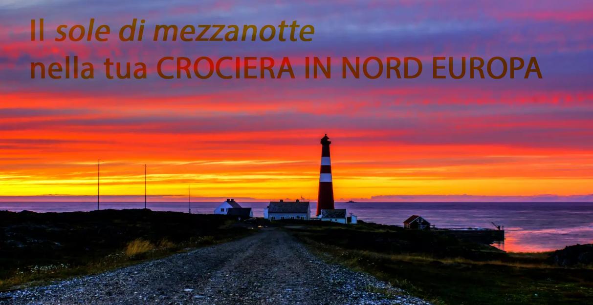 Lo spettacolo del Sole di mezzanotte a bordo della tua crociera in Nord Europa