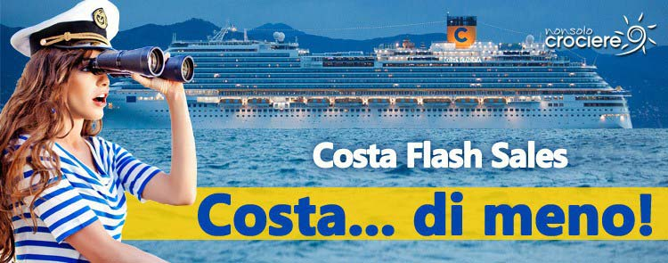 Regalati la crociera più conveniente con le Costa Flash Sales